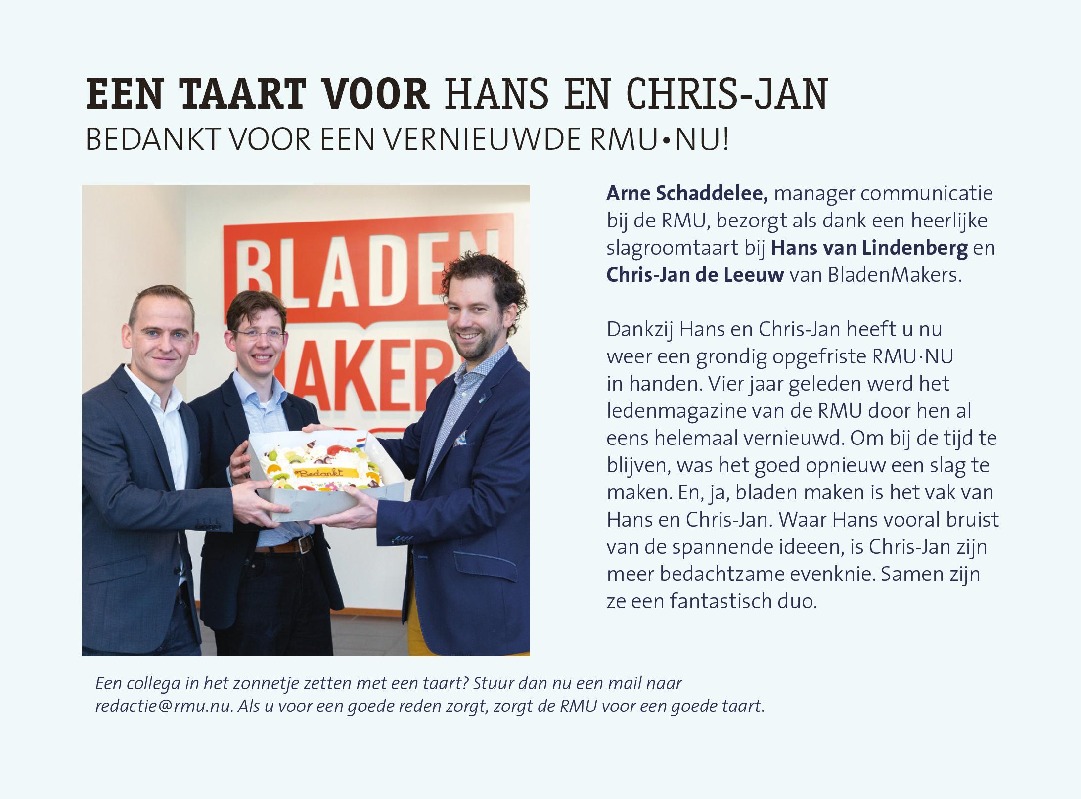 Een taart voor Hans en Chris-Jan